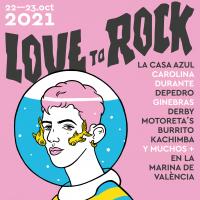 Cartel Love To Rock 2021 (Valencia)