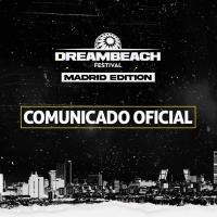 Dreambeach Madrid cancelado por las quejas vecinales y el ruido en redes