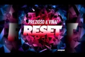 Reset ft. Prezioso