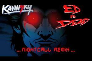 Kavinsky - Nightcall (Ed is Dead rmx)