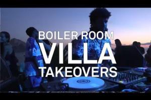 Boiler Room Ibiza Villa Takeovers DJ Set 2013