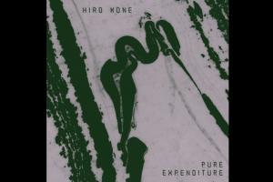 Hiro Kone – Pure Expenditure (Full Album) [Dais Records]