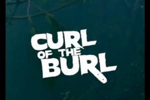 Curl Of The Burl (Videoclip)