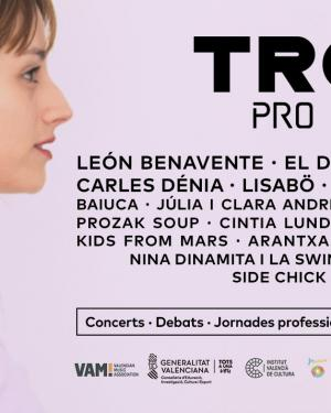 Fira Valenciana de la Música Trovam - Pro Weekend 2019