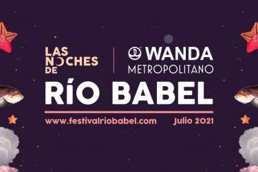 Las Noches de Río Babel 2021