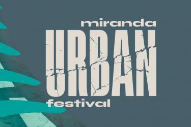 Miranda Urban Festival 2019