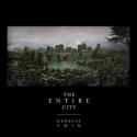 The Entire City